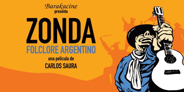 'Zonda: Folclore argentino', en Histerias de Cine