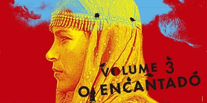 As Mil e Uma Noites: Volume 3, O Encantado (Las mil y una noches: Vol.3, El embelesado), en Histerias de Cine