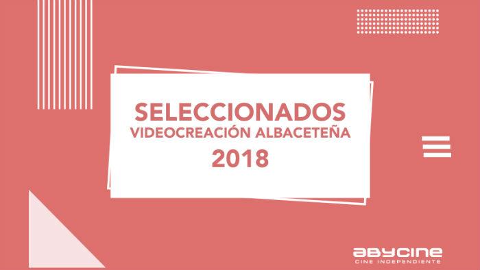 XX Abycine (2018): Videocreación albaceteña, en Histerias de Cine